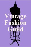 Proud member of the Vintage Fashion Guild
